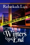 The cover for Winter's End compliments of Laura Wright LaRoache at LLPix.